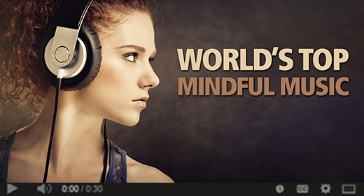 Top Mindfulness Music and Tutorials